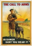 First World War Poster, Ireland.  The call to arms. Irishmen don't you hear it? Bagpipes and Irish Wolf Hound.